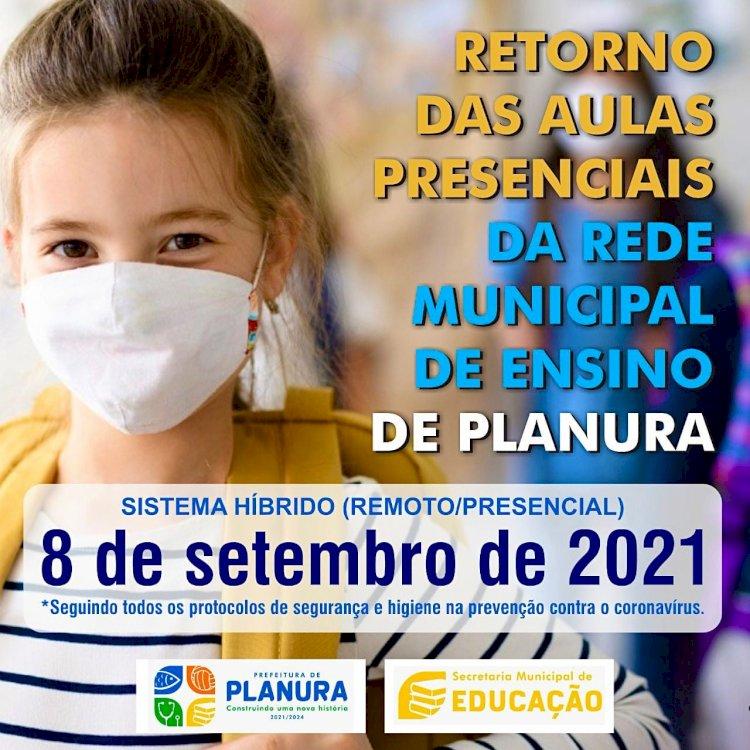RETORNO DAS AULAS PRESENCIAIS DA REDE MUNICIPAL DE ENSINO DE PLANURA - SISTEMA HÍBRIDO (REMOTO/PRESENCIAL)